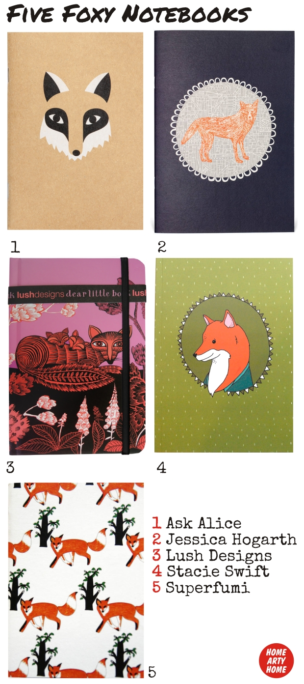 Foxy notebooks home arty home