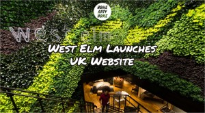 West Elm Launches UK Website HomeArtyHome