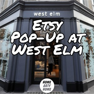 Etsy Pop-Up at West Elm homeartyhome