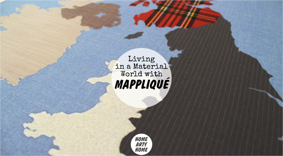 Living in a Material World with Mappliqué -Home Arty Home