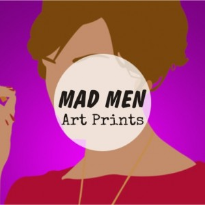 Mad Men Art Prints homeartyhome