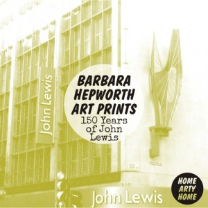 150 years of John Lewis Barbara Hepworth Art Prints homeartyhome