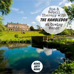 Hambledon at Cowley Manor homeartyhome