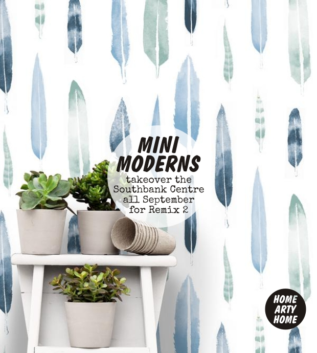 Mini Moderns Southbank Centre Remix homeartyhome