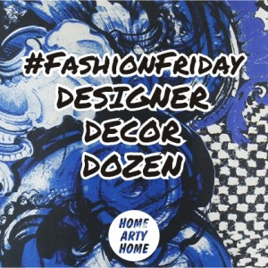 FashionFriday Designers in the Home