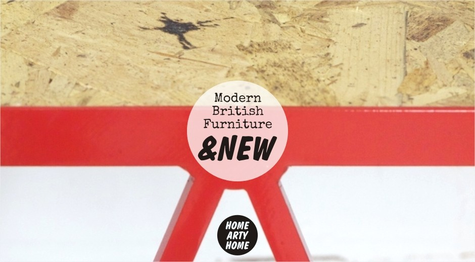 . Modern British Furniture by  New  Home Arty Home