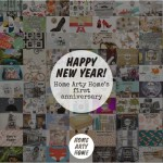 Happy New Year on the first Anniversary of Home Arty Home!