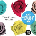 Give Flowers on Mother's Day – Five Floral Artists to show lasting appreciation to Mum