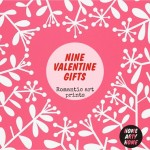 Nine Valentine Gifts