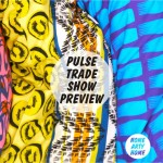 Pulse Trade Show Preview: Ones to Watch
