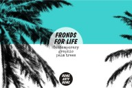 Fronds for life Palm Prints